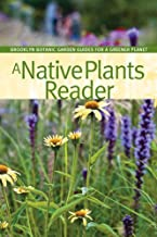 A Native Plants Reader (BBG Guides for a Greener Planet)