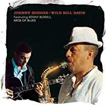 Mess of Blues - feat. Grant Green by Johnny Hodges / Wild Bill Davis