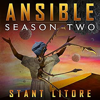 Ansible: Season Two     The Ansible Stories, Volume 2              By:                                                                                                                                 Stant Litore                               Narrated by:                                                                                                                                 Amy McFadden                      Length: 5 hrs and 32 mins     4 ratings     Overall 4.5