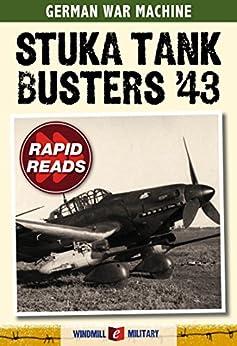 Stuka Tank Busters 1943 (Rapid Reads) by [John Ward]