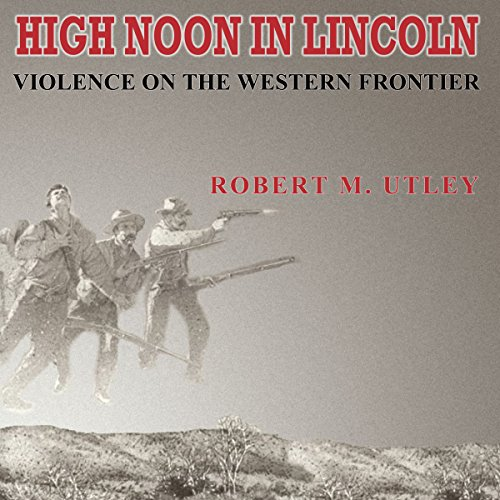 High Noon in Lincoln audiobook cover art