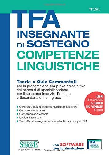 TFA Insegnante di sostegno - COMPETENZE LINGUISTICHE - Teoria e Quiz Commentati
