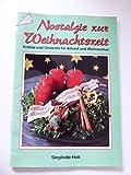 Nostalgie zur Weihnachtszeit. Kränze und Gestecke für Advent und Weihnachten.
