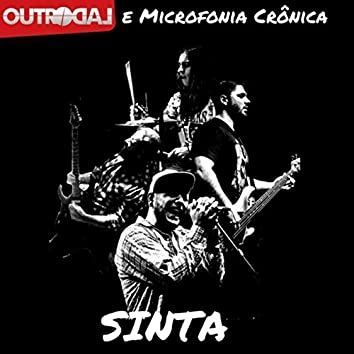 Sinta (feat. Microfonia Crônica)