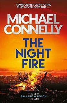The Night Fire: A Ballard and Bosch Thriller (Ballard & Bosch 2) (English Edition) DESCARGAR PDF EPUB