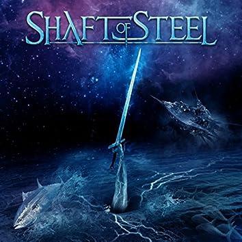Shaft of Steel