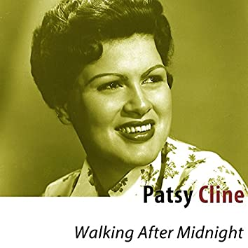 Walking After Midnight (Remastered)