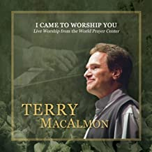 I Came to Worship You: Live Worship from the World Prayer Center