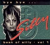 Silly: Bye Bye... - Best of Silly Vol. 1 (Audio CD (Standard Version))
