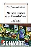 Monsieur Ibrahim et les fleurs du Coran (French Edition) (Littérature française)