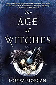 The Age of Witches: A Novel by [Louisa Morgan]