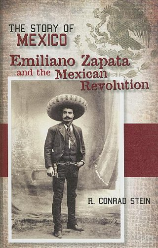 Emiliano Zapata And The Mexican Revolution (Story Of Mexico)