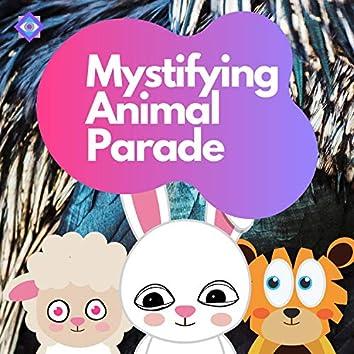 Mystifying Animal Parade