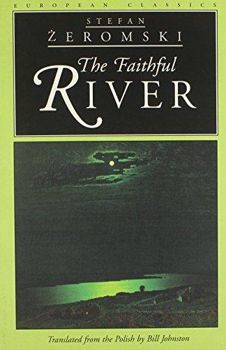 The Faithful River