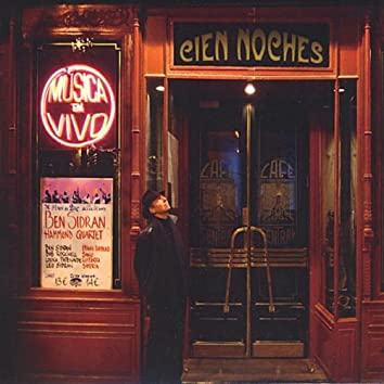 Cien Noches (One Hundred Nights at the Cafe Central)