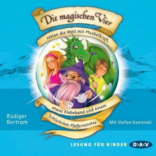 Die magischen Vier retten die Welt mit Muskelkraft, etwas Klebeband und einem Schlückchen Pfefferminztee cover art