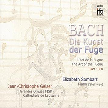 Bach: Die Kunst der Fuge (Grosse Fisk-Orgel, Lausanne)