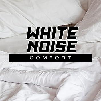White Noise: Comfort