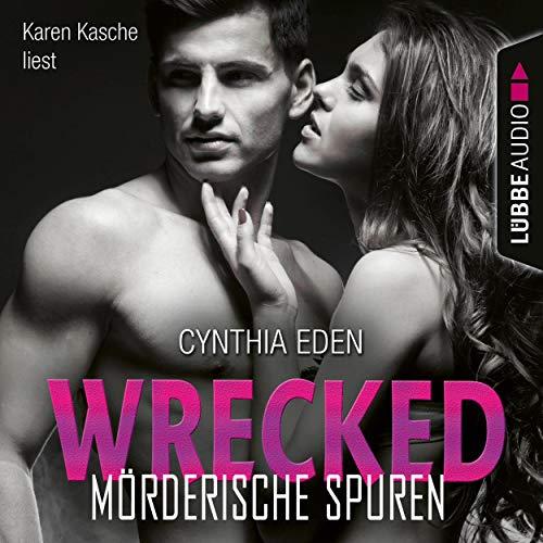 Wrecked - Mörderische Spuren Titelbild