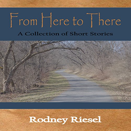 From Here to There: A Collection of Short Stories Titelbild
