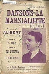 Dansons la Marsialotte - Chasonnette créée par Alibert