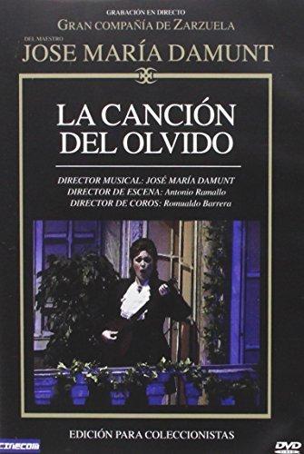 Zarzuelas : La Canci?n Del Olvido - Director: Jose Maria Damunt -...