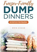 Free Download [PDF] FreezerFriendly Dump Dinners