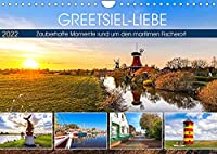GREETSIEL-LIEBE (Wandkalender 2022 DIN A4 quer): Zauberhafte Momente rund um den maritimen Fischerort (Monatskalender, 14 Seiten )