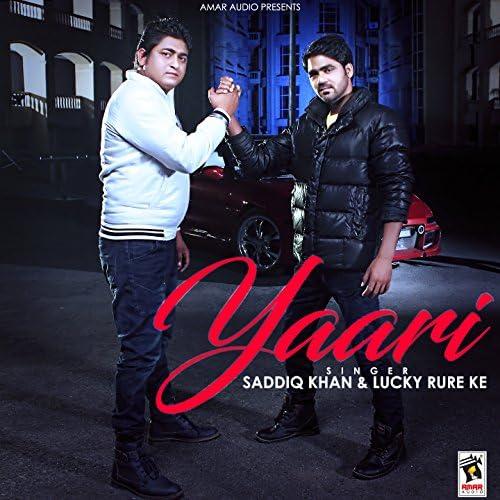 Saddiq Khan feat. Lucky Rure Ke