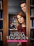 Un misterio para Aurora Teagarden: Perdiendo la cabeza