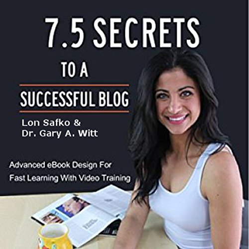 7.5 Secrets to a Successful Blog audiobook cover art