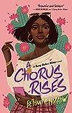 A Chorus Rises: A Song Below Water novel (English Edition)...