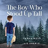 Boy Who Stood Up Tall