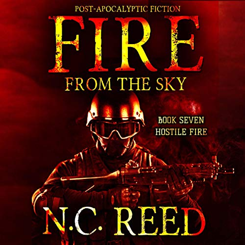 Fire from the Sky: Hostile Fire  By  cover art