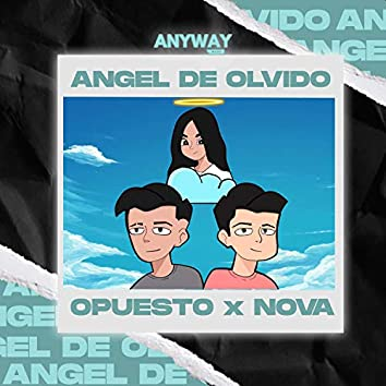 Ángel de Olvido (feat. Nova García & Anyway Music)