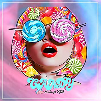 Candy (feat. Y$A)