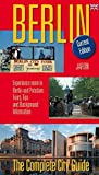 Berlin - The Complete City Guide: Experience more in Berlin and Potsdam: Tours, Tips and Background Informations - Christian Bahr