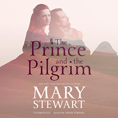 The Prince and the Pilgrim Audiobook By Mary Stewart cover art
