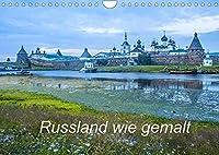Russland wie gemalt (Wandkalender 2022 DIN A4 quer): Bilder von russischen Bauwerken und einmaliger Natur (Monatskalender, 14 Seiten )
