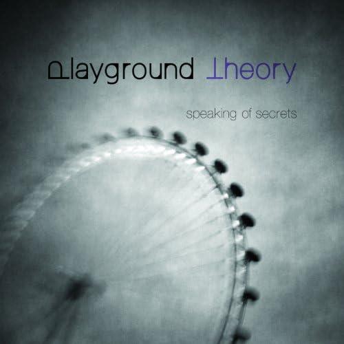 Playground Theory