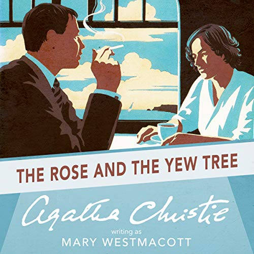 The Rose and the Yew Tree cover art