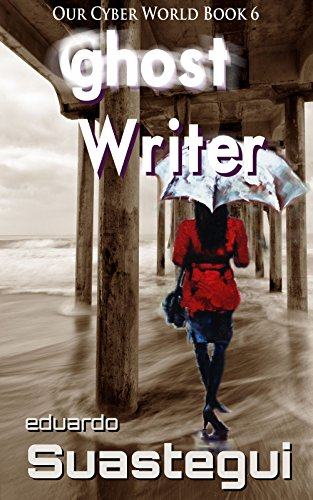 Ghost Writer (Our Cyber World Book 6) (English Edition)
