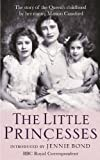 The Little Princesses: The extraordinary story of the Queen's childhood by her Nanny. Perfect for readers of The Lady in Waiting (English Edition)