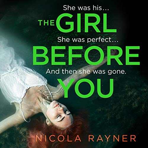 The Girl Before You Audiobook By Nicola Rayner cover art
