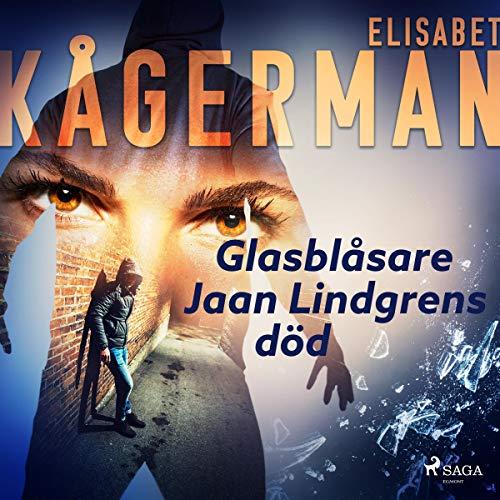 Glasblåsare Jaan Lindgrens död audiobook cover art