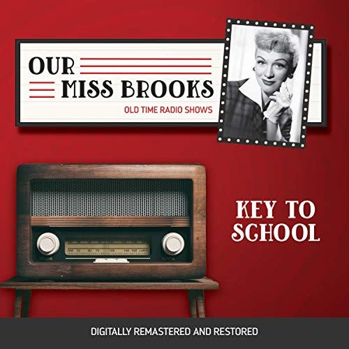 Our Miss Brooks: Key to School cover art