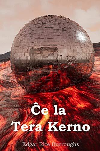 Ĉe la Tera Kerno: At the Earth's Core, Esperanto editionの詳細を見る