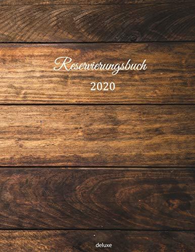 Reservierungsbuch 2020 deluxe: Reservierungsbuch 2020 für Restaurants, Bi