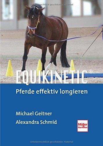 Equikinetic®: Pferde effektiv longieren