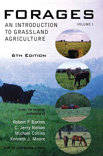 Forages, Volume 1: An Introduction to Grassland Agriculture